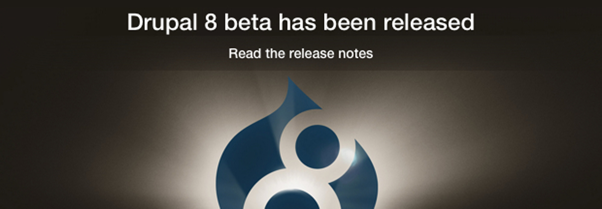 Drupal 8 beta has been released