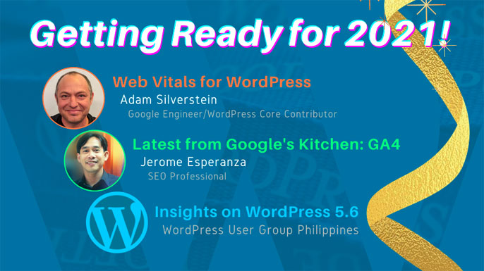 Getting your WordPress ready and search-optimized for 2021 - a webinar on Google's latest Google Analytics 4, Core Web Vitals, and the latest on WordPress 5.6